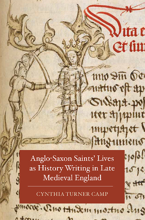 Cynthia Turner Camp, Anglo-Saxon Saints' Lives as History Writing (cover)